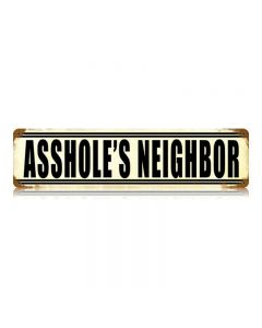 Asshole'S Neighbor Vintage Sign, Oil & Petro, Metal Sign, Wall Art, 20 X 5 Inches