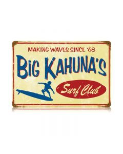 Big Kahuna Vintage Sign, Humor, Metal Sign, Wall Art, 18 X 12 Inches