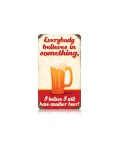 Believe Another Beer Vintage Sign, Man Cave, Metal Sign, Wall Art, 8 X 14 Inches