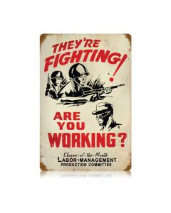 Fighting Working Vintage Sign, Military, Metal Sign, Wall Art, 12 X 18 Inches