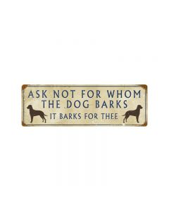 Dog Barks For Thee Vintage Sign, Oil & Petro, Metal Sign, Wall Art, 8 X 24 Inches
