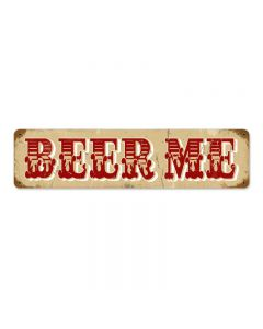 Beer Me Vintage Sign, Man Cave, Metal Sign, Wall Art, 20 X 5 Inches