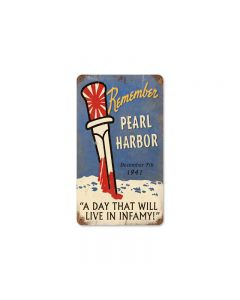 Remember Pearl Harbor Vintage Sign, Military, Metal Sign, Wall Art, 8 X 14 Inches