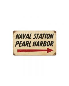 Pearl Harbor Naval Vintage Sign, Military, Metal Sign, Wall Art, 8 X 14 Inches