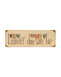 Laundry done with Love, Home and Garden, Vintage Metal Sign, 24 X 8 Inches