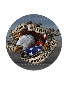 Freedom Isn't Free, Allied Military, Round Metal Sign, 14 X 14 Inches