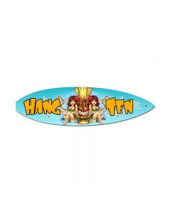 Hang Ten, Sports and Recreation, Surfboard Metal Sign, 6 X 22 Inches