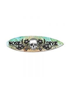 Nose Dive, Sports and Recreation, Surfboard Metal Sign, 6 X 22 Inches