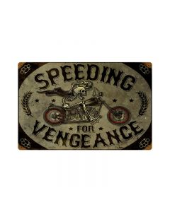 Speeding Vengance, Motorcycle, Vintage Metal Sign, 12 X 18 Inches