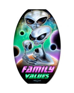 Family Values, Humor, Oval Metal Sign, 14 X 24 Inches
