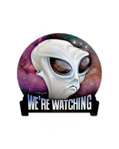 We're Watching, Humor, Round Banner Metal Sign, 15 X 16 Inches