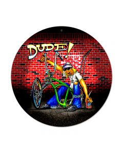 Dude Bike, Sports and Recreation, Round Metal Sign, 14 X 14 Inches