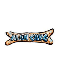 Man Cave Bone, Humor, Custom Metal Shape, 24 X 8 Inches