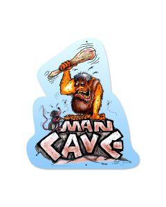 Man Cave, Humor, Custom Metal Shape, 15 X 18 Inches