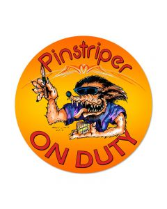 Pinstriper On Duty, Automotive, Round Metal Sign, 14 X 14 Inches