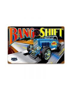 Bang N Shift, Automotive, Vintage Metal Sign, 12 X 18 Inches