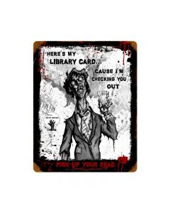 Zombie Library Card Sign, Humor, Vintage Metal Sign, 12 X 15 Inches