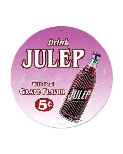Drink Julip, Automotive, Round Metal Sign, 14 X 14 Inches