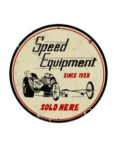 Speed Equipment, Automotive, Round Metal Sign, 28 X 28 Inches