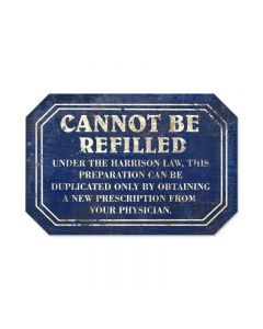 Cannot Refill, Home and Garden, Custom Metal Shape, 18 X 12 Inches