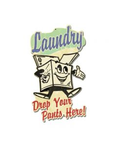 Laundry Drop Your Pants Here, Home and Garden, Custom Metal Shape, 18 X 10 Inches