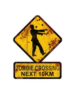 Zombie Crossing Next 10 km, Humor, Custom Metal Shape, 25 X 20 Inches
