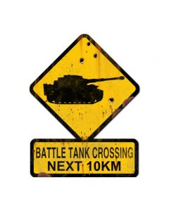 Battle Tank Crossing Next 10 km, Humor, Custom Metal Shape, 25 X 20 Inches