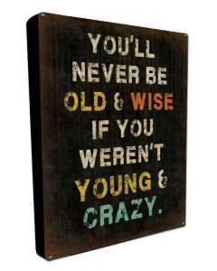 Wise Young, Metal Wall Art, BOXED SIGN , 16 X 24 Inches