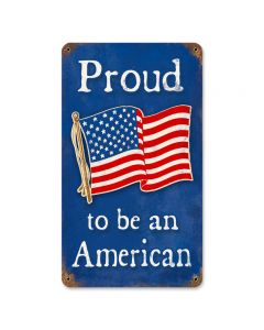 Proud American, Allied Military, Vintage Metal Sign, 8 X 14 Inches