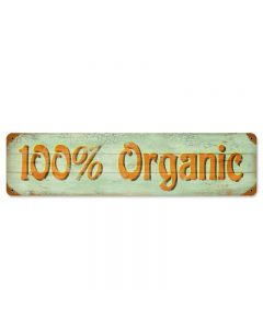 100% Organic, Home and Garden, Vintage Metal Sign, 20 X 5 Inches