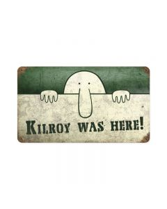 Kilroy was Here, Allied Military, Vintage Metal Sign, 14 X 8 Inches