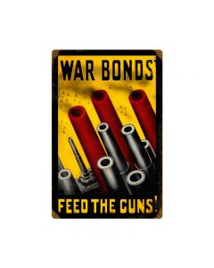 Feed The Guns, Allied Military, Vintage Metal Sign, 12 X 18 Inches