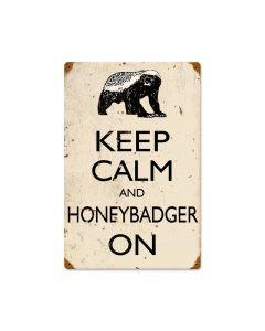 Honey Badger, Humor, Vintage Metal Sign, 12 X 18 Inches