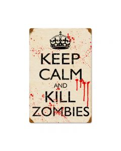 Kill Zombies, Humor, Vintage Metal Sign, 12 X 18 Inches