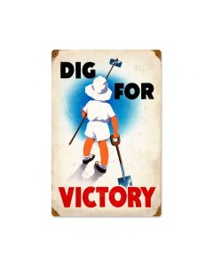Dig Victory, Allied Military, Vintage Metal Sign, 12 X 18 Inches