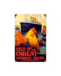Orient Canadian Pacific, Home and Garden, Vintage Metal Sign, 12 X 18 Inches
