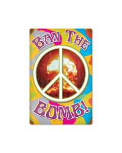 Ban the Bomb, Humor, Vintage Metal Sign, 12 X 18 Inches