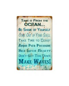 Take It From Ocean, Home and Garden, Vintage Metal Sign, 12 X 18 Inches