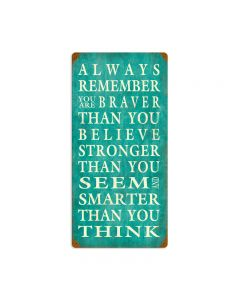Always Remember, Home and Garden, Vintage Metal Sign, 12 X 24 Inches