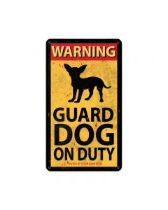 Guard Dog On Duty, Humor, Metal Sign, 8 X 14 Inches