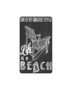 Life Is A Beach Chair, Home and Garden, Metal Sign, 8 X 14 Inches