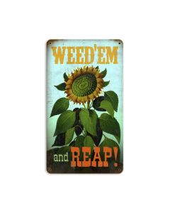 Weed-em and Reep, Home and Garden, Metal Sign, 8 X 14 Inches