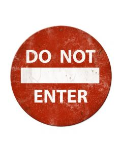 Do Not Enter, Street Signs, Round Metal Sign, 14 X 14 Inches