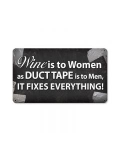 Wine Is To Women, Home and Garden, Metal Sign, 14 X 8 Inches