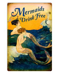 Mermaids Drink Free, Ocean and Nautical, METAL SIGN , 12 X 18 Inches