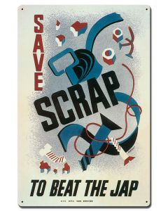 Save Scrap To Beat Jap, Military, Satin, 16 X 24 Inches