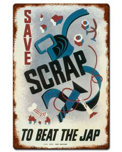 Save Scrap To Beat Jap Vintage, Military, Vintage, 16 X 24 Inches