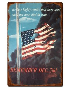 Remember Dec 7Th Vintage, Military, Vintage, 16 X 24 Inches
