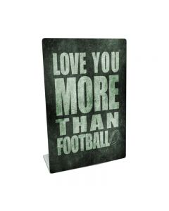 Love You More Than Football, Home and Garden, Table Topper, 6 X 9 Inches