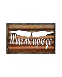Wine Me, Home and Garden, Corrugated Rustic Barn Wood Sign, 19 X 26 Inches